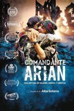 Comandante Arian, una historia de mujeres, guerra y libertad