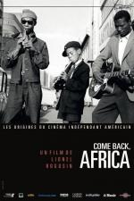 Come Back, Africa (An African Story)