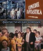 Comedie fantastica (A Fantastic Comedy)