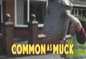 Common As Muck (Serie de TV)