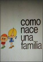 Cómo nace una familia (C)