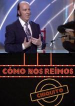 Cómo nos reímos: Chiquito de la Calzada (TV)