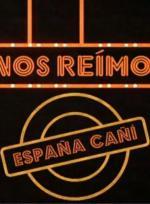 Cómo nos reímos: España cañí (TV)