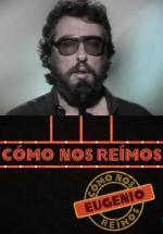 Cómo nos reímos: Eugenio (TV)