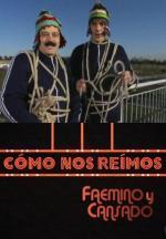 Cómo nos reímos: Faemino y Cansado (TV)