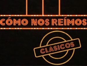 Cómo nos reímos: Los clásicos (TV)