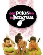 Con pelos en la lengua (Serie de TV)