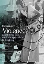 Concerning Violence (AKA Om våld)