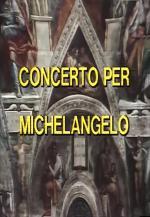 Concerto per Michelangelo (TV)