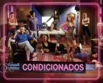 Condicionados (TV Series)