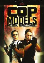 Cop models, mission: Turbozombies