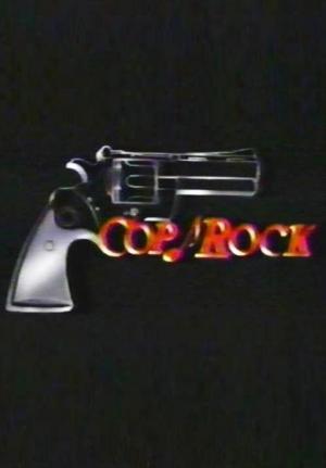 Cop Rock (Serie de TV)