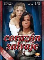 Corazón salvaje (Serie de TV)