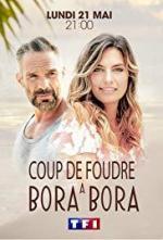 Coup de Foudre à Bora-Bora (TV)