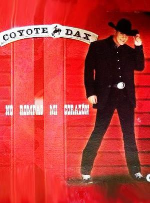 Coyote Dax: No rompas más (Music Video)