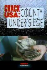 Crack USA: County Under Siege