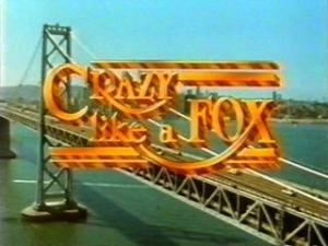 Crazy Like a Fox (Serie de TV)