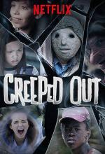 Creeped Out (TV Series)