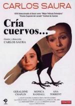 Cria cuervos (Raise Ravens)