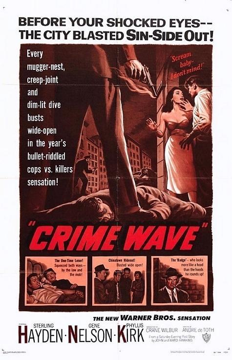 Últimas películas que has visto (las votaciones de la liga en el primer post) - Página 4 Crime_wave-780340415-large