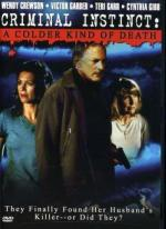 Criminal Instinct: A Colder Kind of Death (TV)