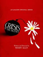Crisis in Six Scenes (Serie de TV)