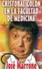 Cristóbal Colón en la facultad de medicina