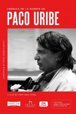 Crónica de la muerte de Paco Uribe (C)