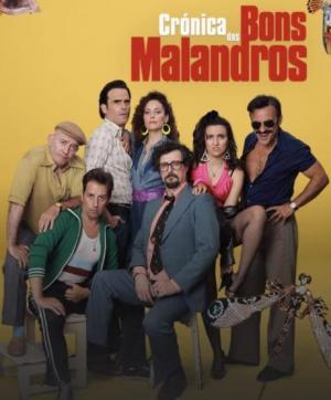 Crónica dos Bons Malandros (Serie de TV)
