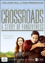 Crossroads: A Story of Forgiveness (TV)