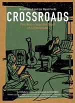Crossroads: Paco Roca y Seguridad Social en La Encrucijada
