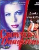 Crowned and dangerous (TV)