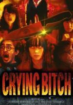 Crying Bitch (C)