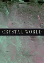 Crystal World (S)