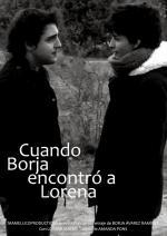 Cuando Borja encontró a Lorena (C)