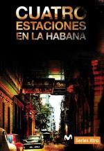 Cuatro estaciones en La Habana (TV Miniseries)