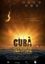 Cuba, el valor de una utopía