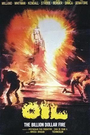 Oil--The Billion Dollar Fire
