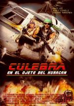 Culebra, en el ojete del huracán, la película