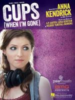 Cups: Pitch Perfect's When I'm Gone (S) (Vídeo musical)