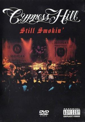 Cypress Hill: Still Smokin'