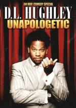 D.L. Hughley: Unapologetic (TV)