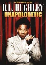D.L. Hughley: Unapologetic (TV)
