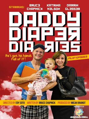 Daddy Diaper Diaries (Serie de TV)