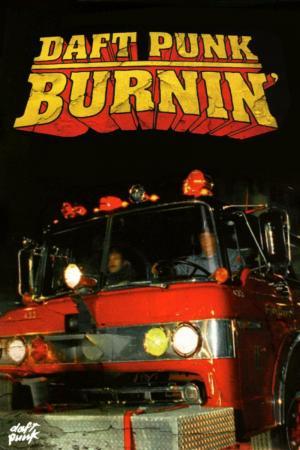 Daft Punk: Burnin' (Music Video)