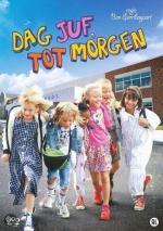 Dag juf, tot morgen (Serie de TV)