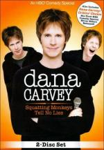 Dana Carvey: Squatting Monkeys Tell No Lies (TV)