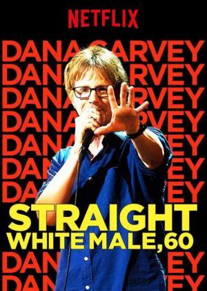 Dana Carvey: Straight White Male, 60 (TV)