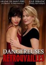 Dangereuses retrouvailles (TV)