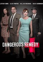 Dangerous Remedy (TV)